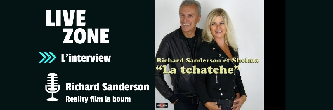 Richard Sanderson Live Zone l'interview